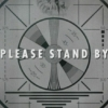 Falloutの「Please Stand By」の文字