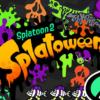 スプラトゥーン2ハロウィンフェス「Splatoween」